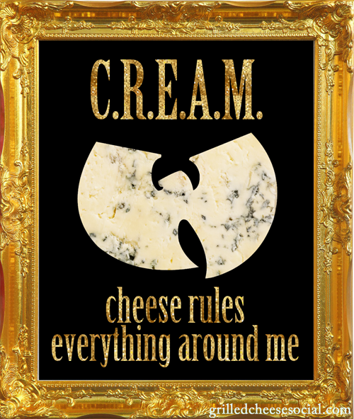 cheese-rules-everything-around-me