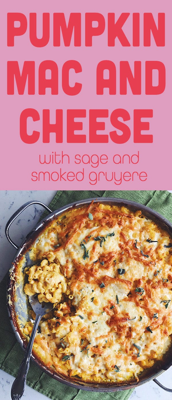 pumpkin mac and cheese with sage and smoked gruyere