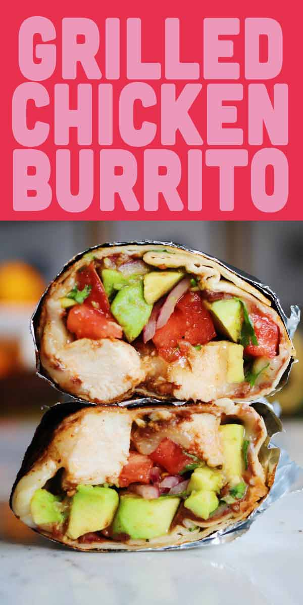 These Grilled Chicken Burritos are one of our favorite quick and easy meals. The chicken takes just mere minutes on the grill. And the burrito fillings are totally adaptable so you can use whatever you have on hand. We try to keep them rather healthy-ish but you could totally add rice, queso or whatever your heart desires! #chicken #chickendinner #easydinner #burrito #mexicanrecipe # healthydinner #avocado #grillrecipes #grilledchicken